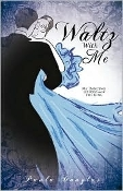 Book (E) Waltz With Me by Paula Douglas
